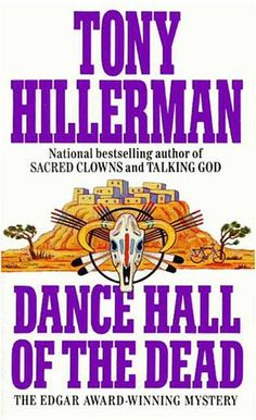 Dance Hall of the Dead by Tony Hillerman - Two Native-American boys have vanished into thin air, leaving a pool of blood behind them. Lieutenant Joe Leaphorn of the Navajo Tribal Police has no choice but to suspect the very worst, since the blood that stains the parched New Mexican ground once flowed through the veins of one of the missing, a young Zuni. #edgaraward #1974 (Bilbary Town Library: Good for Readers, Good for Libraries)