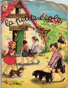 La petite ecole - The tiny school - 1940s children's book