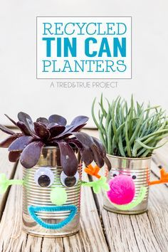 These Recycled Tin Can Planters with your kids to celebrate Earth Day! They're a breeze to make and fun to display!