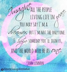 John Lennon Imagine Lyrics Via Living Life At Facebook LivingLife2the Full