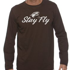 Hey, I found this really awesome Etsy listing at https://www.etsy.com/listing/117786545/stay-fly-fishing-t-shirt-for-men
