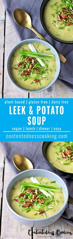Leek and Potato Soup | #vegan #glutenfree #contentednesscooking #plantbased #dairyfree