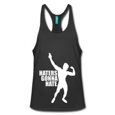 Stringer Tank Top Zyzz Haters Gonna Hate - Don't let haters bring you down, but adapt Zyzz mindset and make them admire you! Haters gonna hate brah! Get your Zyzz stringer and spread the legacy!