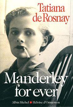Manderley for ever de Tatiana de Rosnay http://www.amazon.fr/dp/2226314768/ref=cm_sw_r_pi_dp_eknrvb1FD8FRE