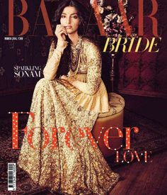 Sonam Kapoor graced the cover of debut edition of bridal magazine – Harper's BAZAAR Bride. Attired in regal Sabyasachi couture, the style icon looks every inch the glam bride! Asian Fashion, Fashion Beauty, Fashion Idol, Couture Fashion, Fashion News, Sonam Kapoor, Deepika Padukone, Harpers Bazaar, Indian Bridal