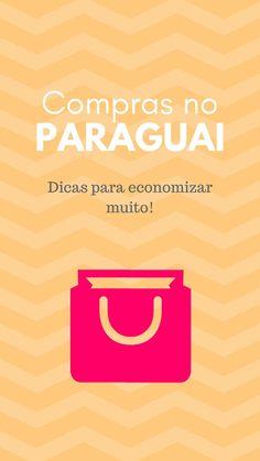 339919f7101 Compras no Paraguai  Dicas essenciais para não ser enganado