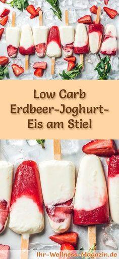 Rezept für Low Carb Erdbeer-Joghurt-Eis am Stiel - ein einfaches Eisrezept für kalorienreduzierte, kohlenhydratarme und gesunde Eiscreme ohne Zusatz von Zucker ...