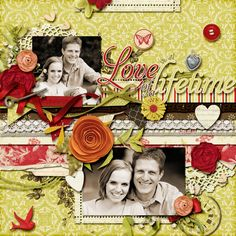 Love of a Lifetime - Scrapbook.com-designed by Sarah8914-(11th-Feb-12)--Stunning Work!!