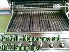 Gas Grill - Maintenance and DIY Cleaning Tips ~ Home Decors