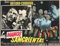 Las Manos Sangrientas. Gorgeous layout, great inset scene, lively font arrangement. A beautiful lobby card.