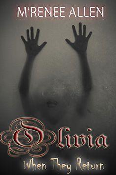 Olivia (When They Return Book 2) by M'Renee Allen http://www.amazon.com/dp/B017GASO90/ref=cm_sw_r_pi_dp_L7pRwb08RF7KG