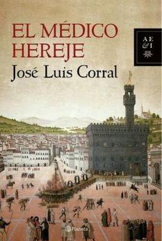 Juny 2015: El médico hereje / José Luís Corral
