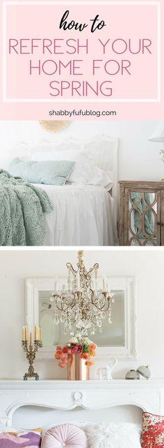 how to refresh your home for spring- Shabbyfufublog.com design   decor   french   home #decor #homedecor #design #homedesign