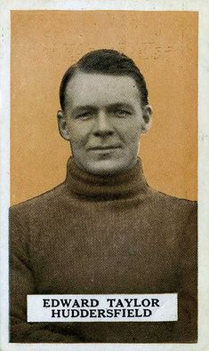 Ted Taylor of Huddersfield Town in Huddersfield Town, 1920s, Ted, Football, Movie Posters, Soccer, Futbol, Huddersfield Town A.f.c., Film Poster