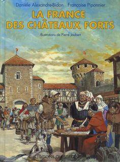 Couverture de (AUT) Joubert - La France des châteaux forts