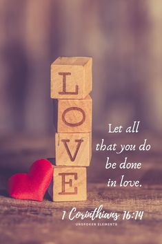 Christian Inspirational Quotes - Jesus Quote - Christian Quote - Let all that you do be done in love. 1 Corinthians Bible Verses about love. The post Christian Inspirational Quotes appeared first on Gag Dad. Bible Verses About Love, Encouraging Bible Verses, Favorite Bible Verses, Scripture Verses, Bible Scriptures, Christian Love Quotes, Christian Messages, Christian Inspiration, Christian Women