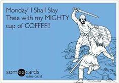 Take that Monday!!!