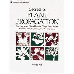 Voted one of America's 75 Best Garden Books by the American Horticultural Society, Secrets Of Plant Propagation is an easy-to-follow, illustrated how-to guide for propagating plants. Get this title and many others at: http://www.gardensupplyguys.com/GSG03474.html
