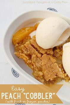 Have fresh or a bag of frozen peaches?  Make the easiest Peach Cobbler ever!  (this looks so good...)