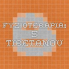fyzioterapia: 5 Tibetanov