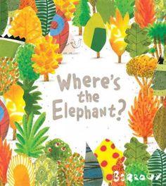 Where's the Elephant? / by Barroux