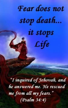 Fear does not stop death.it stops life. 4 I inquired of Jehovah,and he answered me. Bible Verses Quotes, Bible Scriptures, Faith Quotes, Scripture Verses, Encouraging Thoughts, Understanding Anxiety, Spiritual Thoughts, Bible Knowledge, Bible Truth