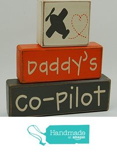 Primitive Country Wood Stacking Sign Blocks-Airplane Love-Daddy's Co-Pilot-Airplane Decor-Big Boy Room Baby Nursery Home Decor-Shower Gift Centerpiece from Blocks Upon A Shelf http://www.amazon.com/dp/B018YP4QQQ/ref=hnd_sw_r_pi_dp_XF8ywb1A7Z3T6 #handmadeatamazon