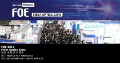 FOE 2013 Fiber Optics Expo 동경 광통신 박람회