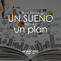 No lo llames un sueño, llámalo un plan #frases #citas #frasedeldía