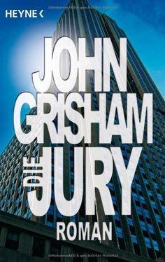 Die Jury: Roman von John Grisham, http://www.amazon.de/dp/3453061187/ref=cm_sw_r_pi_dp_uPjlsb0BXK7XF