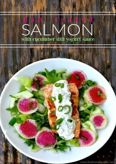 pan seared Salmon salad with creamy cucumber dill yogurt sauce