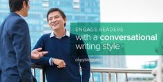 When we read conversational content, we instantly feel a connection with the writer. We feel like we're getting to know them. We start to like them.    As content marketers, we know this is our aim. When readers get to know, like, and trust us, we create opportunities to market our services and sell our products. We know we need to write conversationally, but how?