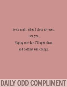 Post with 12410 votes and 281156 views. Daily Odd Compliment - these make me smile! Cute Compliments, Daily Odd, Pick Up Lines, Hopeless Romantic, Make Me Smile, Flirting, Hilarious, It's Funny, Funny Humor