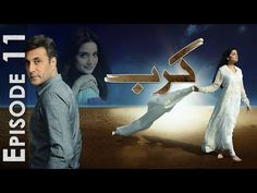 Karb Episode 11 Full Watch Online in HD Quality 13 july 2015