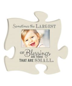 Love this 'Small Blessings' Puzzle Piece Photo Frame by P. Graham Dunn on #zulily! #zulilyfinds