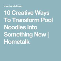 10 Creative Ways To Transform Pool Noodles Into Something New | Hometalk