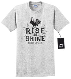 Rise And Shine | Farm | Farming Humor | Country | Chickens | Tractor | Farmer | Barn Life | Unisex T Shirt by HorseDoodles on Etsy https://www.etsy.com/listing/505266525/rise-and-shine-farm-farming-humor