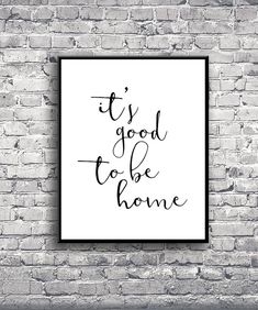It's Good To Be Home  Instant Download Digital by MODRNprints