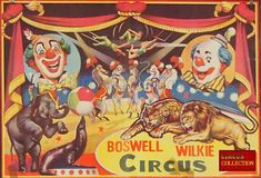Circus -Collection: Boswell & Wilkie Circus circa 1970 Circus Poster, Circus Art, Ringling Brothers, Circo Vintage, Childhood Days, Big Top, Back In The Day, Carnival, Nostalgia