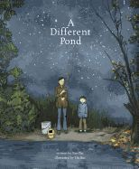 A Different Pond. By Bao Phi. by Thi Bui. Bao Phi and his father wake up early in the morning to fish for food on the shores of a small pond in Minneapolis and Bao's father tells him about a different pond in their homeland of Vietnam. Best Children Books, Childrens Books, Children Story Book, Young Children, Second Grade Books, Third Grade, New Books, Good Books, Heritage Month