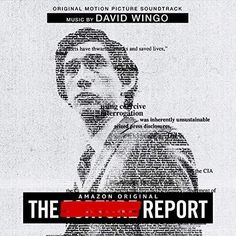 Original Motion Picture Soundtrack (OST) from the drama film The Report The music composed by David Wingo. Jeff Nichols, David Gordon Green, Matthews Rhys, Soundtrack Music, Daniel J, Amazon Prime Video, Jennifer Morrison, Drama Film
