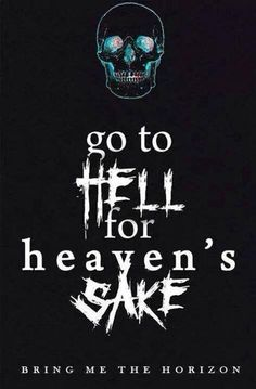 Go to Hell for Heaven's Sake - BMTH