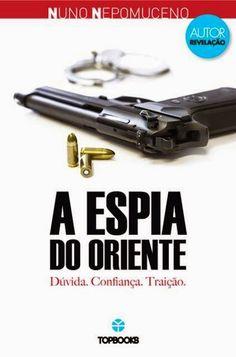 Morrighan: Opinião: A Espia do Oriente (Freelancer #2), de Nuno Nepomuceno