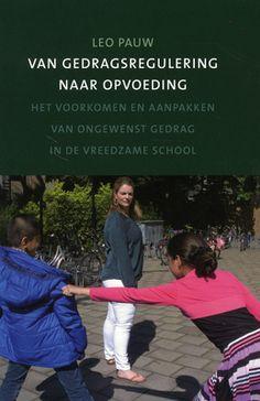 Van gedragsregulering naar opvoeding (2014). Auteur: Leo Pauw