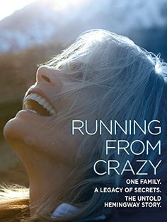 """Running From Crazy Amazon Instant Video ~ Mariel Hemingway, . . . """"mental health advocate Mariel Hemingway, granddaughter of Ernest Hemingway, as she strives for a deeper understanding of suicide and mental illness that have afflicted so many of her family members, including her sister, Margaux Hemingway and her oldest sister, artist Joan """"Muffet"""" Hemingway."""""""