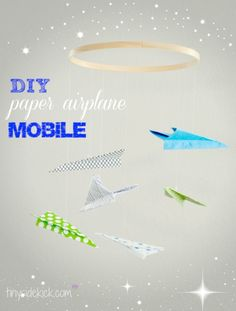 DIY Paper Airplane Nursery Mobile Tutorial