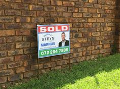 Steyn Realty boards going up in the area ......