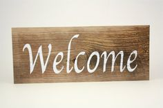 Welcome Sign on Reclaimed Barn Wood by YSSFarmhouseLiving on Etsy, $22.00