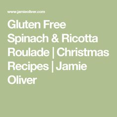 Gluten Free Spinach & Ricotta Roulade | Christmas Recipes | Jamie Oliver
