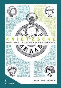 """"""" Spannend, überzeugend und mit vielen anregenden Gedanken"""", Rezension zu Anja von Kampen: 'Knietzsche und das Hosentaschen-Orakel' vom Borromäusverein"""